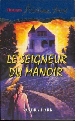 Le seigneur du manoir - Sandra Dark
