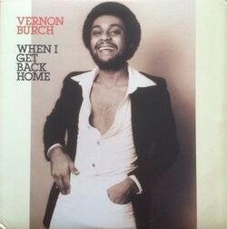 Vernon Burch - When I Get Back Home - Complete LP