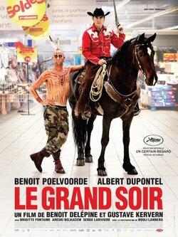 Le grand soir - de Kerven et Delépine (2012) - avec B. Poelvorde & A. Dupontel