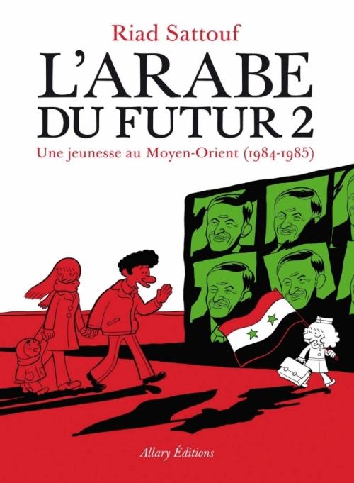 L'arabe du futur - tome 2 (2015)