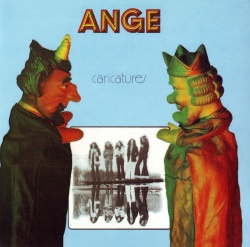 ANGE - Caricatures [Remastered Edition]