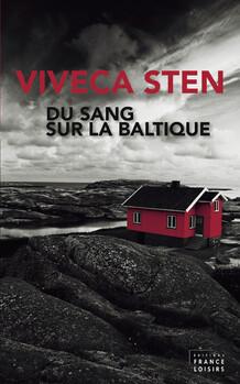 Viveca Sten - Du sang sur la Baltique