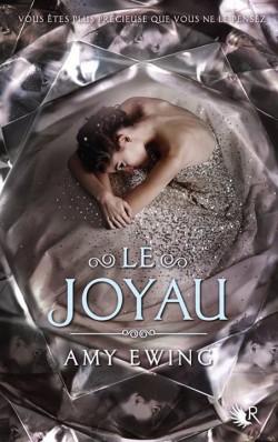 Le Joyau, Tome  d'Amy Ewing