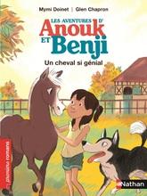 Les aventures d'Anouck et Benji - Un cheval si génial !