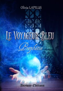 Le voyageur bleu, tome  : Prophétie
