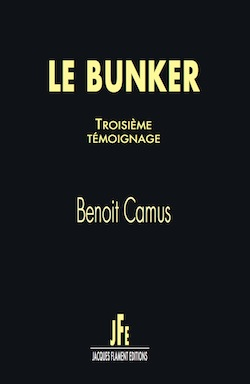 Le bunker, troisième témoignage