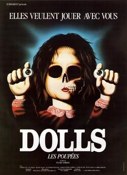 * Dolls : les poupées