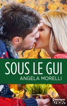 Sous le gui, Angela MORELLI