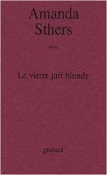 Le vieux juif blonde – Amanda Sthers  (théatre – Grasset)