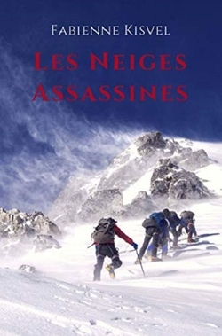 Les neiges assassines, de Fabienne Kisvel