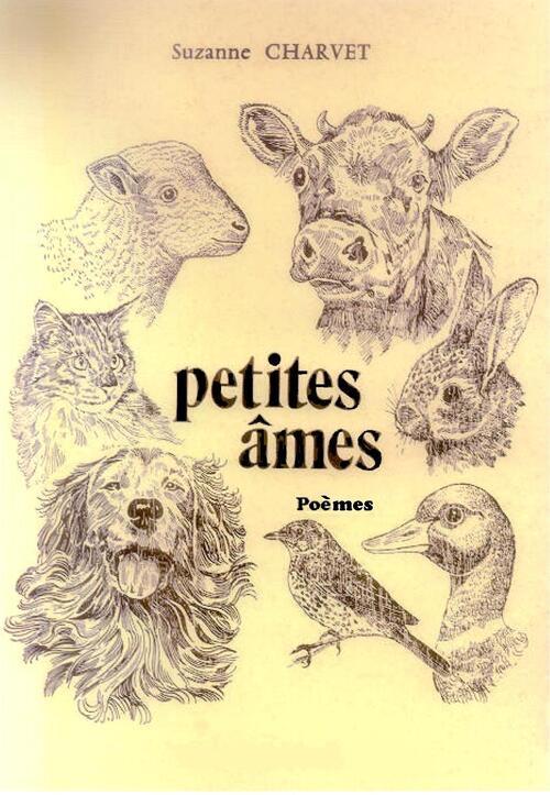 Un recueil poétique évoquant nos amis à quatre pattes... Petites âmes !