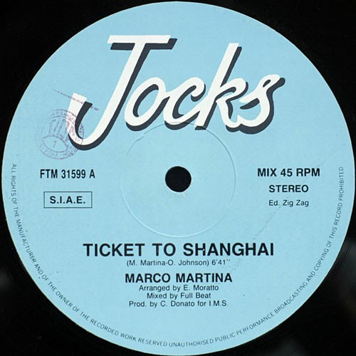 Marco Martina - Ticket To Shanghai (1988)