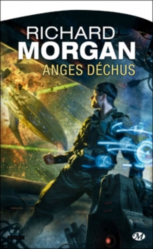 Le cycle de Takeshi Kovacs, tome 2 : Anges déchus - Richard Morgan