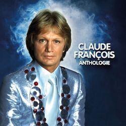 Claude François Anthologie (Sortie Prévu le 12 Juin 2020) En Vinyle