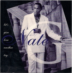 NATE G - LET 'S GIVE LOVE ANOTHER TRY (1995)