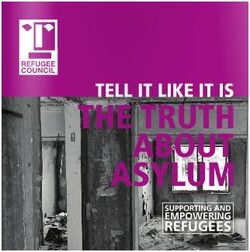 "REFUGEE COUNCIL : ""The truth about asylum"""