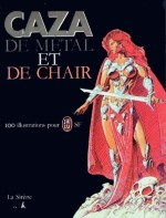 De metal et de chair
