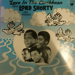 Lord Shorty & Friends - Love In The Caribbean - Complete LP