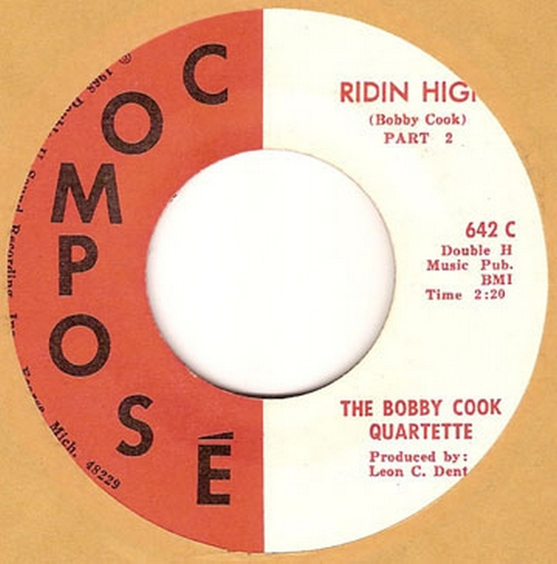 The Bobby Cook Quartet : Ridin High Parts 1 & 2