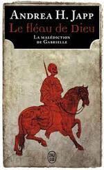Andrea H. Japp, Le fléau de Dieu, J'ai lu