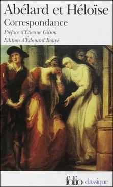 Correspondance ; Héloïse d'Argenteuil et Pierre Abélard