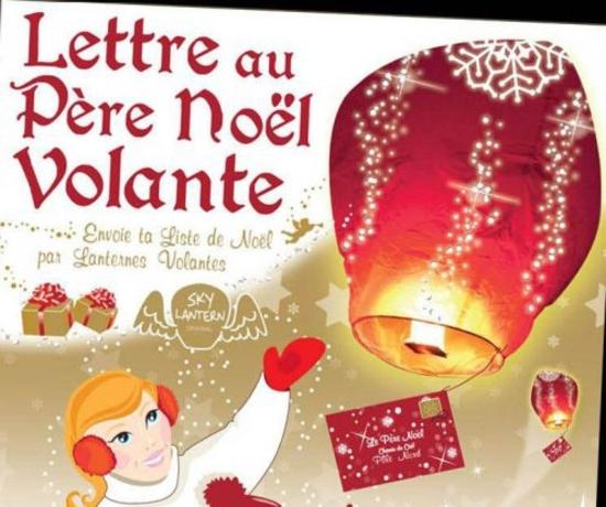 Lettre Au Pere Noel Volante.Alerte Lanternes Lettre Au Pere Noel Volante Les