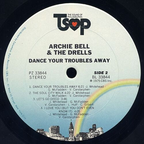 """1975 : Archie Bell & The Drells : Album """" Dance Your Troubles Away """" LP TSOP Records PZ 33844 [ US ]"""