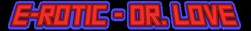 E-Rotic - Dr. Love