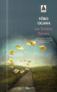 Les tendres plaintes, de Yoko Ogawa