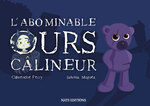 L'abominable ours calineurs