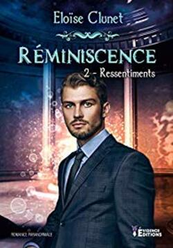 Chronique du livre {Réminiscence - T2 - Ressentiments}