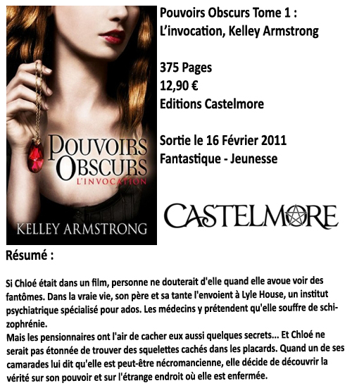 Pouvoirs Obscurs tome 1 : l'invocation, Kelley Armstrong