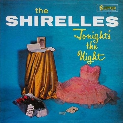 "The Shirelles : Album "" Tonight's The Night "" Scepter Records 501 [ US ]"