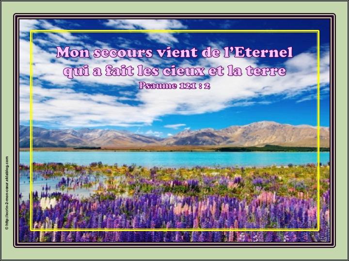 Mon secours vient de l'Eternel - Psaumes 121 : 2