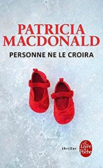 Personne ne le croira de Patricia MACDONALD ****