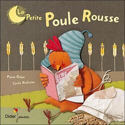 La Petite Poule Rousse de Pierre Delye