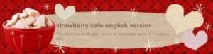 Les jeux de Strawberry cafe
