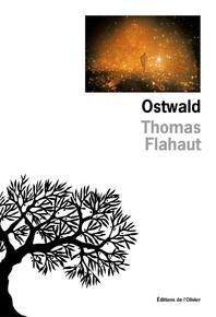 Ostwald de Thomas Flahaut