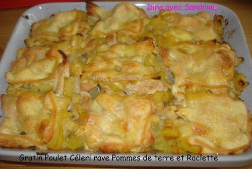 Un Gratin de Poulet, Céleri rave, Pommes de terre et Raclette