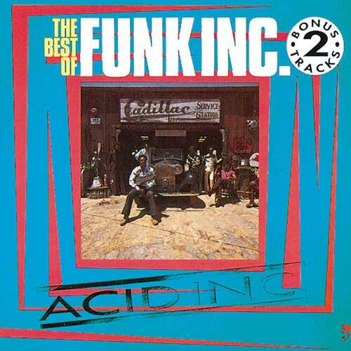 "Funk Inc. "" Acid Inc : The Best Of Funk Inc. "" Ace BGP Records CDBGP 1011 [ UK ] en 1991"