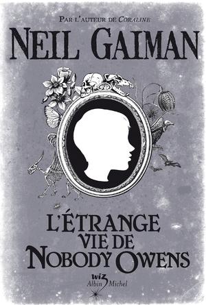 L'étrange vie de Nobody Owens / Neil Gaiman