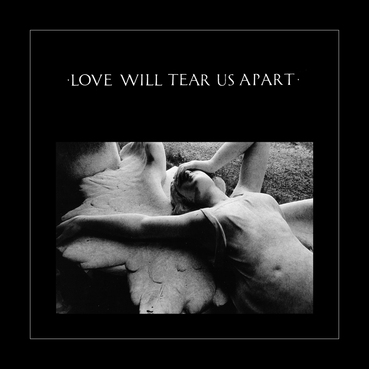 Les SINGLéS Joy Division # 6: Love will tear us apart