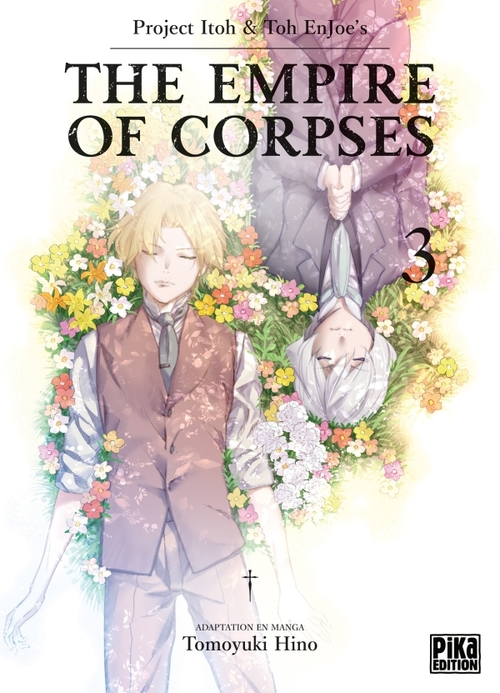 The empire of corpses - Tome 03 - Project Itoh & Toh Enjoe's & Tomoyuki Hino