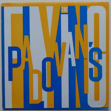 Mémoire de vinyl: The Flying Padovanis font l'enfer! (1982)
