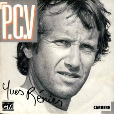 Yves Rénier - P.C.V (1986)