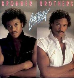 Bronner Brothers - Fantasy - Complete LP