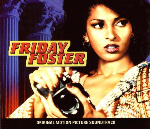 Friday Foster - O.S.T (1975) [OST, Instrumental]