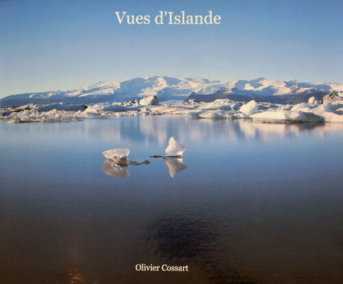 "BD / DLB    EXPO  "" Couleurs d'Islande...."" Olivier Cossart."