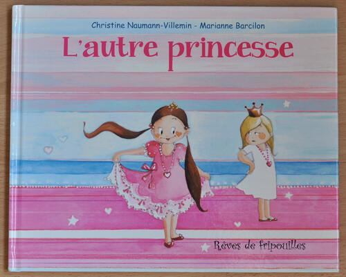 L'autre princesse de Christine Naumann-Villemin et Marianne Barcilon éd. Kaléidoscope