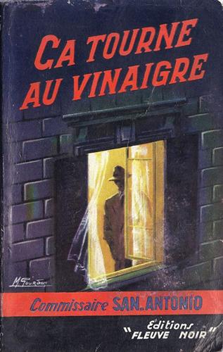 San-Antonio, Ça tourne au vinaigre, Fleuve Noir, 1956
